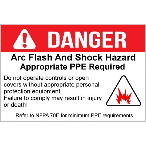 Danger - Arc Flash And Shock Hazard
