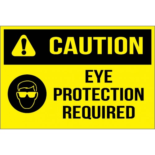 Caution - Eye Protection Required Sign