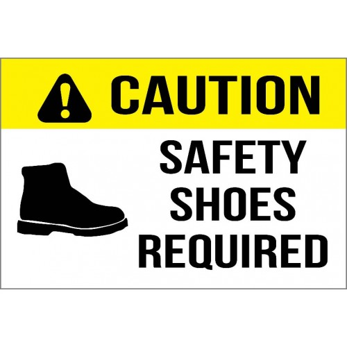 Caution - Safety Shoes Required Sign